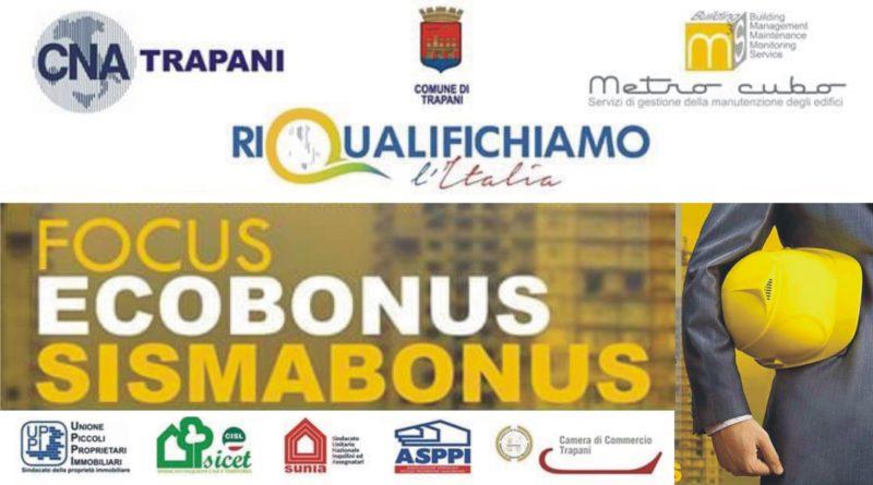 Ancora una iniziativa della CNA su ECOBONUS e SISMABONUS questa volta a Castellammare del Golfo