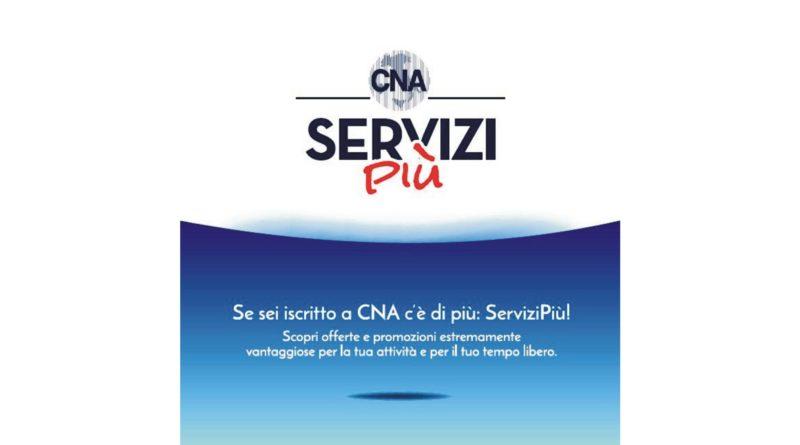 Se sei iscritto a CNA c'è di più: ServiziPiù!